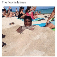 Lmao this funny as hell: The floor is latinas Lmao this funny as hell