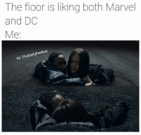 🎶 Tell me who you loyal to Word to the wise; when you're having trouble deciding what to post and the internet blesses you with something topical that you can meme you take that blessing and meme it without a second thought lol. marvel dc mcu dceu marvelcomics dccomics comics meme kendricklamar loyalty vevo rihanna fanboy comicbooks infinitywar justiceleague: The floor is liking both Marvel  and DC  Me  heDaily  Fanboy  IGI TheDailyFanboy 🎶 Tell me who you loyal to Word to the wise; when you're having trouble deciding what to post and the internet blesses you with something topical that you can meme you take that blessing and meme it without a second thought lol. marvel dc mcu dceu marvelcomics dccomics comics meme kendricklamar loyalty vevo rihanna fanboy comicbooks infinitywar justiceleague