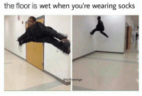 4chan, Anime, and Dank: the floor is wet when you're wearing socks  4freedoge This is probably the worst oc I've made but I'm busy studying for exams so................🍩C . . . . . . . fnaf minecraft roblox meme memes funny ayylmao anime kek mlg edgy savage pepe dank dankmemes lmao lol furry brony autism papafranku cringe jetfuelcantmeltsteelbeams spongebob nochill johncena 4chan depressed bushdid911 hilarious