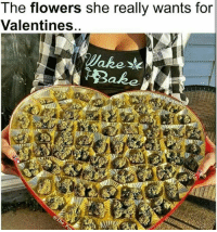 Memes, 🤖, and Stoner: The flowers she really wants for  Valentines weed weedstagram weedfun follow4follow like4follow vapelife new like4like like weedsex laugh weedporn weedass smokeweedeveryday marijuana smoke cool stoner smoker morning vapelife instaweed420 instaweed f4f nice cannabis maryjane