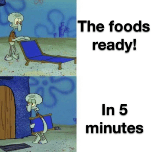 The foods  ready  In 5  minutes Stop it mum