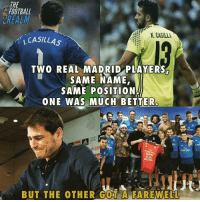 "Football, Memes, and Real Madrid: THE  FOOTBALL  REALM  K. CASİLLA  , CASILLAS  TWO REAL MADRID PLAYERS  SAME NAME,  SAME POSITION  ONE WAS MUCH BETTER  fly  nfrates  tiv  rIV  res  Emi  ▲""  Emirates  Emirares  NUISTRO  BUT THE OTHER GOT A FAREWELL Gotta feel sad for Casillas❤️ (Kinda same name)"