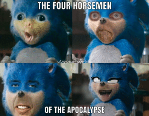 The End times are upon us by big-papa-huge-time MORE MEMES: THE FOUR HORSEMEN  u/big-papa-huge-tim  OF THE APOCALYPSE The End times are upon us by big-papa-huge-time MORE MEMES