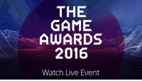 Tonight on Live Events Viewer: The Game Awards! Gaming's biggest night kicks off at 8:30 PM ET / 5:30 PM PT play.st/2grrlev: THE  GAME  AWARDS  2016  Watch Live Event Tonight on Live Events Viewer: The Game Awards! Gaming's biggest night kicks off at 8:30 PM ET / 5:30 PM PT play.st/2grrlev