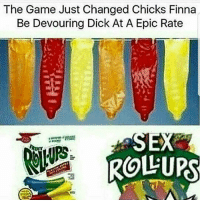 Condom, Fucking, and Memes: The Game Just Changed Chicks Finna  Be Devouring Dick At A Epic Rate  ROLLURS Okay 1: who sucks dick with a condom on 2: if you use it in your pussy you can get a yeast infection which isn't fun 3: anal with this on would hurt so fucking much So no game has been changed. The only thing that changed will be the amount of sex injuries caused 🤷🏻