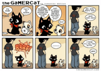 Cute, Definitely, and Memes: the GaMERCaT by Samantha Whitten  NOW  JUST  I'M  THAT'S  REMEMBER  HUMANS ARE  V ACT REALLY  HOME!  MY  SUCKERS FOR  ADORABLE  HUMAN!  ANYTHING  A DEFINITELY  CUTE.  LET YOU  STAY!  OKAY  HEY, NOW,  WHO'S THIS?  MAO!  MAO, MAO!  I THINK  I'LL CALL You  GLITCH.  MEW!  the G a MERC a T. COM Nailed it.