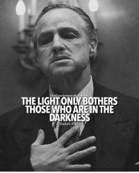 Memes, Tag Someone, and Righteousness: The GentlemensRalebook  THOSE WHO ARE IN THE  DARKNESS  Dariell Pujols And everything done in the dark will eventually come to the light. Live honestly and righteously ! LIKE IF YOU AGREE & TAG SOMEONE WHO NEEDS THIS!
