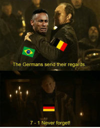 Memes, Never, and 🤖: The Germans send their regards  7-1 Never forget! Join our group 8Shit Memes