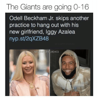 If he was still with the net she'd be right there with him at practice, just saying. @funniestnflmemez: The Giants are going O-16  Odell Beckham Jr. skips another  practice to hang out with his  new girlfriend, Iggy Azalea  nyp.st/2qXZB48  EMES If he was still with the net she'd be right there with him at practice, just saying. @funniestnflmemez