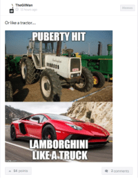 0-100 Real quick! Car Throttle App: The GifMan  11 hours ago  Or like a tractor....  LAMBORGHINI  LIKE A TRUCK  a 54 points  Memes  2 comments 0-100 Real quick! Car Throttle App