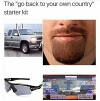 """Yee, Starter Kit, and Headass: The """"go back to your own country""""  starter kit Yee Yee headass mfs 💀 @staggering • ➫➫➫ Follow @Staggering for more funny posts daily!"""