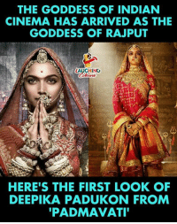 deepika: THE GODDESS OF INDIAN  CINEMA HAS ARRIVED AS THE  GODDESS OF RAJPUT  LAUGHING  HERE'S THE FIRST LOOK OF  DEEPIKA PADUKON FROM  PADMAVATI
