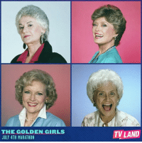 Who's your favorite? Watch a marathon of TheGoldenGirls all day on TVLand! july4th 4thofjuly fourthofjuly marathon: THE GOLDEN GIRLS  JULY 4TH MARATHON  TV LAND Who's your favorite? Watch a marathon of TheGoldenGirls all day on TVLand! july4th 4thofjuly fourthofjuly marathon