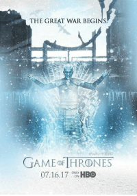 Season 7 Is Coming! Are you ready?: THE GREAT WAR BEGINS  WisHTSKING  GAME THRONE  07.16.17 ONLY  HBO  ON Season 7 Is Coming! Are you ready?