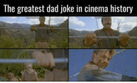 Dad, Memes, and History: The greatest dad joke in cinema history