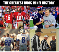 The greatest duos in NFL history: THE GREATEST DUOS IN NFL HISTORY  RICE  ATRIOTS  NFL MEMES  AIKMAN  E. SMITH The greatest duos in NFL history