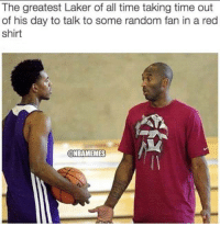 The LakeShow GOAT.: The greatest Laker of all time taking time out  of his day to talk to some random fan in a red  Shirt  @NBAMEMES The LakeShow GOAT.