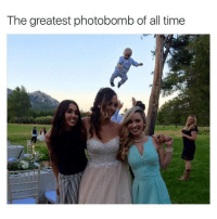 Baby, It's Cold Outside, Photobomb, and Time: The greatest photobomb of all time Babies are such attention whores