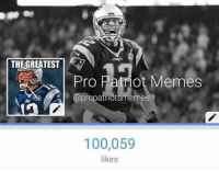 So this happened today... it's only a matter of time before we have 100k followers on IG too 💪💪💪👊💥: THE GREATEST  Pro Patriot Memes  A apropatriotsmemes  100,059  likes So this happened today... it's only a matter of time before we have 100k followers on IG too 💪💪💪👊💥