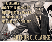 ~Patrick: THE GREATEST  TRAGEDY IN MANKIND  ENTIREHISTORY MAY BE  THE HIJACKING OR  MORALITY BY RELIGION ~Patrick