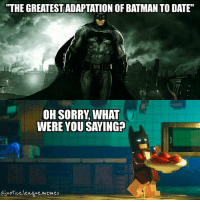 """Lego batman is the best batman. ~Green Arrow: THE GREATESTADAPTATION OF BATMAN TO DATE""""  OH SORRY, WHAT  WERE YOU SAYING  Gjustice.leaque.wemes Lego batman is the best batman. ~Green Arrow"""