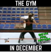 One of the most accurate videos in existence.: THE GYM  FAIL  ON INSTAGRAM  IN DECEMBER One of the most accurate videos in existence.