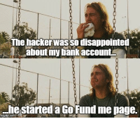 """<p>If only he stole my debt via /r/memes <a href=""""http://ift.tt/2mIlHc6"""">http://ift.tt/2mIlHc6</a></p>: The hackerwas so disappointed  about my bank account  he started a Go Fund me page. <p>If only he stole my debt via /r/memes <a href=""""http://ift.tt/2mIlHc6"""">http://ift.tt/2mIlHc6</a></p>"""