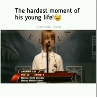 Funny, Life, and School: The hardest moment of  his young life!k  C:@80sBaby 90sKid  ANDREW LAY  12 GRADE  Staniey, North Carolina  Stanley Middle School 😩😩😩😩