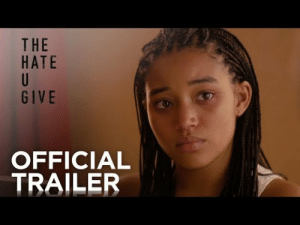 Tumblr, youtube.com, and Blog: THE  HATE  GIVE  OFFICIAL  TRAILER bookaddict24-7:  The OFFICIAL TRAILER for The Hate U Give by Angie Thomas popped up on Youtube 25 minutes ago. I. CAN'T. WAIT. Happy viewing!