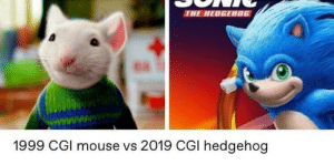 Memes, Tumblr, and Blog: THE HEDGEH0G  1999 CGl mouse vs 2019 CGI hedgehog 30-minute-memes:  well played