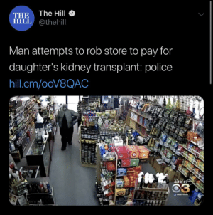 Police, Best, and Capitalism: The Hill  THE  HILL @thehill  Man attempts to rob store to pay for  daughter's kidney transplant: police  hill.cm/ooV8QAC  4:30 879  CASPhilly Capitalism is clearly the best we can do.