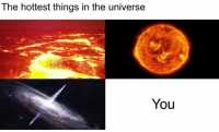 Universe, The Universe, and You: The hottest things in the universe  You