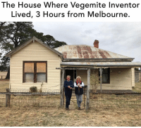 Legend: The House Where Vegemite Inventor  Lived, 3 Hours from Melbourne. Legend