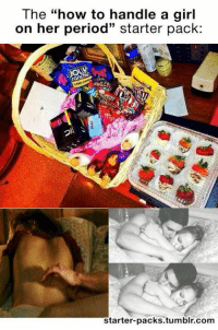 """Period Starter Pack: The """"how to handle a girl  on her period"""" starter pack:  AWLER  starter-packs.tumblr.com"""