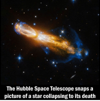 Death of the StarBoy? 🎆 (Image via @reddit): The Hubble Space Telescope snaps a  picture of a star collapsingto its death Death of the StarBoy? 🎆 (Image via @reddit)