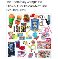 "Anaconda, Crying, and Frick: The ""Hysterically Crying in the  Checkout Line Because Mom Said  No"" Starter Pack  @aLpundy Try and stop me now, MOM! I'm on my way to Dollar Tree with a crispy $100 bill, so you can frick right off. (Made with my fav smol bean @al_pundy @al_pundy 🤦🏻‍♀️🤦🏻‍♂️✨🌝🥑)"