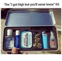 """Weed, Never, and Got: The """"I got high but you'll never know"""" Kit  Parell  Clear"""