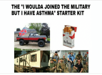 "Lol if the shoe fits: THE ""I WOULDA JOINED THE MILITARY  BUT I HAVE ASTHMA"" STARTER KIT  llaNI  Oro  decelerate your ure Lol if the shoe fits"