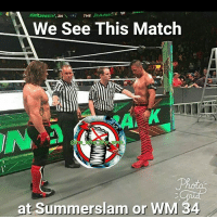 Funny, Girls, and Memes: THE  IN  We See This Match  at Summerslam or  WM 34 Who Want see This Match 👇👇👇 wwe wweraw wwelife wwelive wwememes wwefunny wrestling wwenetwork wwenxt tna nxt tv memes funny likeforlike like4like gta ps4 xboxone xbox wwefan myfan nba nfl nhl nascar girls