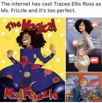 Internet, Memes, and Tracee Ellis Ross: The internet has cast Tracee Ellis Ross as  Ms. Frizzle and it's too perfect.  HiP  HOP  RIS  1011  RWR  Zz what do you guys think?