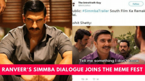 Simmba : Ranveer Singh's dialogue 'tell me something I don't know ...: The IntroVrath Guy  Follow  @BeAUseless  ublic: #SimmbaTrailer South Film Ka Remak  ai  ohit Shetty:  Tell me something I don't know  RANVEER'S SIMMBA DIALOGUE JOINS THE MEME FEST  ta 29  52 Simmba : Ranveer Singh's dialogue 'tell me something I don't know ...