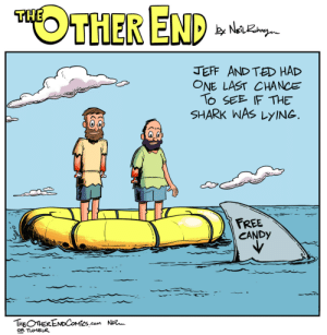 The Other End: A Nice Shark: THE  JEFF AND TED HAD  ONE LAST CHANCE  TO SEE F THE  SHARK WAs LyING  FREE  CANDy  THEOTHERENDCOMCS.com NiRn  OR TuMBLK The Other End: A Nice Shark
