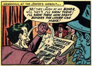 The Joker's Got… Something: The Joker's Got… Something
