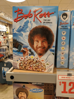 Fye, Lit, and Bob Ross: THE JOY  OF CEREAL  WS  THE JOY  OF CEREAL  LITTLE  HOUNTAMS  STAR  CUIDING  RAINBOW  HEARTS  STARI  GUIDING  HOUNTA  FIEARTS  LTTLE  LMI GHTY  AINBOW  R MING  LIT TLE  ITTLE  0TLE  TOASTED OATS  WITH MARSHMALLOWS  NET WT. 11.5 0Z (326G)  TOASTED OATS  WITH MARSHMALLOWS  TO  WITH M  RELAX & WATCH  IT HAPPEN!  JUST EAT,  CO0  FYE  PO  EXCLUSIVE  BOB ROSS CER  $12  Exclusions may apply. See associate for details. MUS  ALIZARIN  roiine Till  aTREES!  HAPPY  ACGIDENT  HAPPYL  TAINS  HAPPY  HAPPp  HARMING.  CABINS  CABINS  OVELY  BUSHESP  CHAP  LOVEL I never even considered that this could be a thing. What a happy accident.
