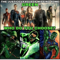 Good. Question. @comix_world 🤔🤔🤔 I'm gonna stick with GreenLantern. JohnStewart though. Repping that animated JusticeLeague Unlimited swag. 🙌🏾 Arrow and MartianManhunter can wait. What do you guys think? Comment below. 👇🏾👇🏾👇🏾: THE JUSTICE LEAGUE IS MMISSING SOME  GREEN  WHO DO YOU CHOOSE12 Good. Question. @comix_world 🤔🤔🤔 I'm gonna stick with GreenLantern. JohnStewart though. Repping that animated JusticeLeague Unlimited swag. 🙌🏾 Arrow and MartianManhunter can wait. What do you guys think? Comment below. 👇🏾👇🏾👇🏾