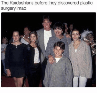 Kardashians, Memes, and 🤖: The Kardashians before they discovered plastic  surgery Imao This is messed up 😂