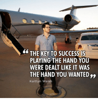 It's all about tricking your own mind sometimes to move yourself to a better place. Or else you will go crazy in life. I love this quote by Kaitlyn Marsh. #mindtraining #rollsroyceghost (charter from @flystajets ): THE KEY TO SUCCESS IS  PLAYING THE HAND YOU  WERE DEALT LIKE IT WAS  THE HAND YOU WANTED  Kaitlyn Wals It's all about tricking your own mind sometimes to move yourself to a better place. Or else you will go crazy in life. I love this quote by Kaitlyn Marsh. #mindtraining #rollsroyceghost (charter from @flystajets )