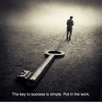 Put in the work! Thanks to @motivationmafia Double tap if you agree and tag a friend that needs to see this!: The key to success is simple. Put in the work. Put in the work! Thanks to @motivationmafia Double tap if you agree and tag a friend that needs to see this!