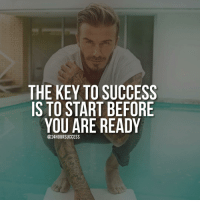 No worries, you will learn everything on the way 😁 Via @prosperityquotes ✔️ . 📷 belongs to respective owner 👌: THE KEY TO SUCCESS  IS TO START BEFORE  YOU ARE READY  @24HOURSUCCESS No worries, you will learn everything on the way 😁 Via @prosperityquotes ✔️ . 📷 belongs to respective owner 👌