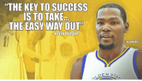 """Kevin Durant after winning the 2017 NBA Championship. Warriors nbafinals nbamemes: """"THE KEY TO SUCCESS  IS TO TAKE  THE EASY WAY OUT  KEVIN DURANT  ARRIO  DEN S  @NBAMEMES Kevin Durant after winning the 2017 NBA Championship. Warriors nbafinals nbamemes"""